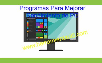 Programas Para Mejorar Rendimiento de PC